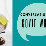 Conversation In a COVID World